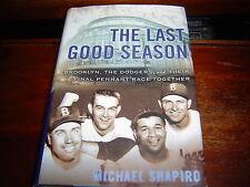 THE LAST GOOD SEASON BROOKLYN DODGERS by Michael Shapiro (2003) HARDCOVER