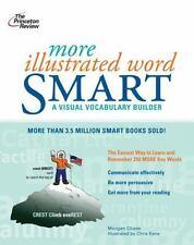More Illustrated Word Smart (Smart Guides) Morgan Chase, Chris Kane, Princeton