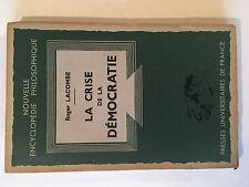LA CRISE DE LA DEMOCRATIE 1947 ROGER LACOMBE ENCYCLOPEDIE PHILOSOPHIE