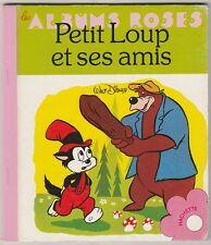 Petit Loup et ses amis Albums Roses 1980