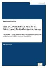 Eine Xml-Datenbank Als Basis Für ein Enterprise Application...