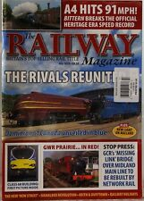 RAILWAY Magazine BRITAINs TOP-SELLING Rail Title RIVALS REUNITED A4 Hits 91 MPH