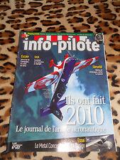REVUE - INFO-PILOTE n° 657, déc. 2010 - Journal de l'année aéronautique
