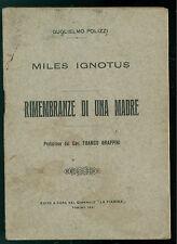 POLIZZI GUGLIELMO MILES IGNOTUS RIMEMBRANZE DI UNA MADRE LA FIAMMA 1921