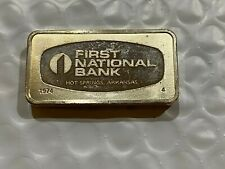 1974 First National Bank Hot Springs AR 1000 Grains Solid Sterling Silver Bar