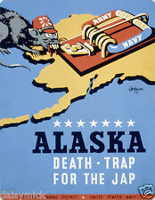 Alaska Death Trap For The Jap NARA USA World War 2 Poster 10x8 Inch Reprint