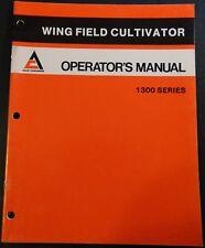 1982 ALLIS-CHALMERS WING FIELD CULTIVATOR 1300 OPERATORS MANUAL 1505648  (427)