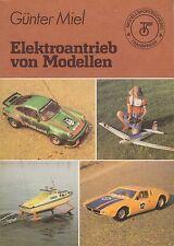 Elektroantrieb von Modellen/ Fachbuch 1981/1. Auflage