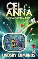 CEL & ANNA - EDMUNDS, LINDSAY E. - NEW PAPERBACK BOOK