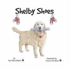 Shelby Shoes (Hardback or Cased Book)