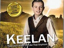 KEELAN - THEY DON'T MAKE 'EM LIKE THAT ANYMORE - CD - Free Post UK