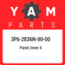 3P6-2836N-00-00 Yamaha Panel, inner 4 3P62836N0000, New Genuine OEM Part
