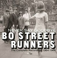 Bo Street Runners - Never Say Goodbye - The Complete Recordings 1964-1966 [CD]