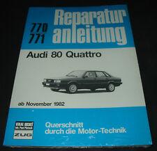 Reparaturanleitung Audi 80 Typ 85 B2 Quattro ab November 1982 Bucheli 770 771