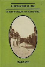 A LINCOLNSHIRE VILLAGE THE PARISH OF CORBY GLEN IN ITS HISTORICAL CONTEXT