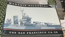 USS San Francisco CA-38 WARSHIP PICTORIAL #5 CLASSIC WARSHIPS PUB RARE OOP