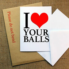 """I Love Your Balls"" Anniversary/Birthday Card, Rude Adult, Boyfriend/Gay/Husband"