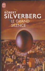 Le Grand Silence - Robert Silverberg