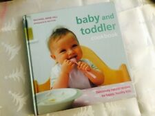 Baby and toddler cookbook by Rachel Anne Hill