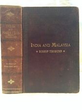 1892 INDIA AND MALAYSIA by Bishop Thoburn. Missionary, Hindu, Buddha, Mohammed