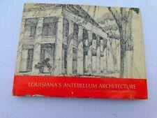 Vtg 1970 Lousiana's Antebellum Architecture book byJohn Desmond  Hardcover HBDC