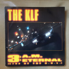 """The KLF - 3:AM Eternal. 7"""" vinyl in picture sleeve, 1990"""