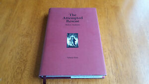 THE ATTEMPTED RESCUE ROBERT AICKMAN LIMITED TO 500 COPIES TARTARUS PRESS