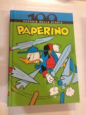 100 ANNI DEL FUMETTO ITALIANO 6 - PAPERINO - PARODIE NELLA STORIA
