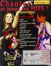 Partition+CD pour voix - Divers auteurs - Chantez et jouez les hits - Volume 2