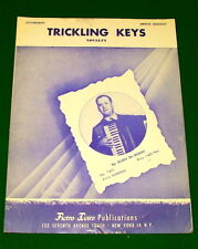 TRICKLING KEYS ©1950 Sheet Music, ACCORDION Novelty, Aldo De Rossi, Deiro, AMPCO