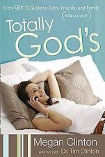 Totally Gods: Every Girls Guide to Faith, Friend