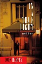 In a True Light John Harvey hc dj  2002