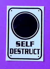 """Self  Destruct"" PVC sticker  great for PC desktop, car, truck, SUV, your office"