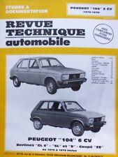 Revue technique PEUGEOT 104 6cv GL 6 SL S COUPE ZS (1976 à 1979 ) RTA CIP 3713