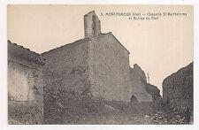 montauroux , chapelle st-barthélemy et ruines du fort