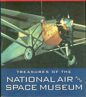 TREASURES OF THE NATIONAL AIR AND SPACE MUSEUM WRIGHT BROS_LINDBERGH_WW1_WW2_SPA