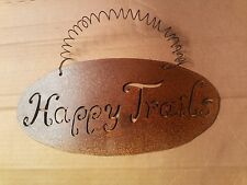 Metal Happy Trails Sign Western Rustic Cabin Home Decor