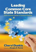 Leading the Common Core State Standards: From Common Se