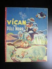 Vican au Pole Nord  BON ETAT Gordinne Chagor