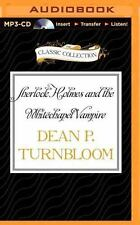 Sherlock Holmes and the Whitechapel Vampire by Dean P. Turnbloom (2015, MP3...