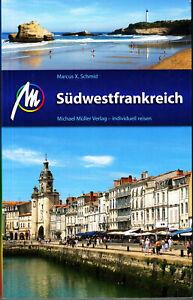 REISEFÜHRER Südwest frankreich Baskenland Pau 2017/18, Michael Müller Verlag NEU