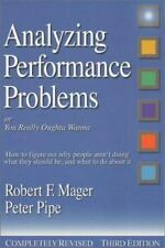 Analyzing Performance Problems: Or, You Really Oughta Wanna--How to Figure out W