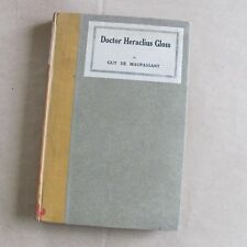 Guy de Maupassant: Doctor Heraclius Gloss - [E.O. - Golden Cockerel Press]