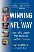 Winning the NFL Way: Leadership Lessons From Football's Top Head Coaches: By ...