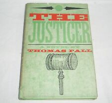 The Justicer a novel by Thomas Fall - Cira 1959
