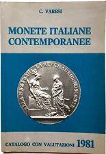 """X 0803 CATALOGO CON VALUTAZIONI """"MONETE ITALIANE CONTEMPORANEE"""" DI C. VARESI ..."""