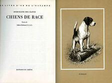 Chiens de Race dessinés par Jacqueline des Clayes, texte de Clifford Hubbard