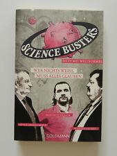 Science Buster Wer nichts weiss muss alles glauben Gruber Oberhummer Puntigam
