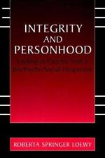 Integrity and Personhood : Looking at Patients from a Bio/Psycho/Social...