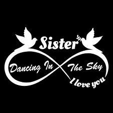 Sister Dancing in the Sky - Vinyl cut Decals Vehicle Window IN LOVING MEMORY